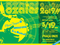 5/19(Sun)[『おざフェス!! 2019』 ~パンデイロッカーの弟子達がつづるパンデイロの多彩な世界~]開催!
